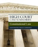 High Court Case Summaries on Constitutional Law, Keyed to Chemerinsky, 4th  4th 2014 (Revised) 9781628100006 Front Cover