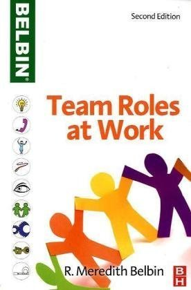 Team Roles at Work  2nd 2010 (Revised) edition cover