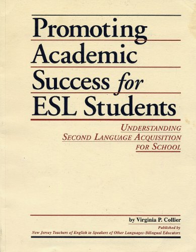 Promoting Academic Success for E. S. C. Students Understanding Second Language Acquisition for Schools N/A edition cover