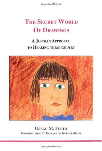 Secret World of Drawings A Jungian Approach to Healing Through Art 2nd 2002 edition cover