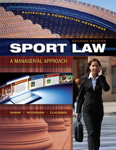 Sport Law : A Managerial Approach 2nd 2010 edition cover