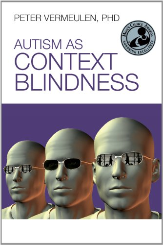 Autism As Context Blindness   2012 edition cover