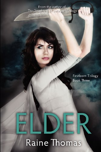 Elder Firstborn Trilogy Book Three  2012 9781939453006 Front Cover