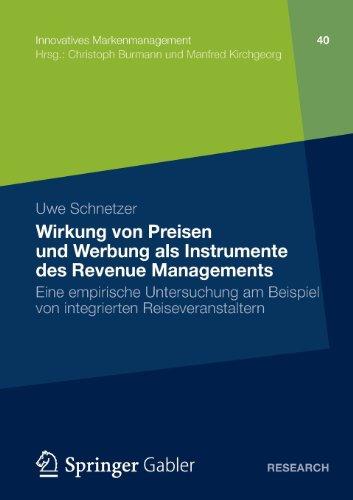 Wirkung Von Preisen und Werbung Als Instrumente des Revenue Managements   2012 9783834945006 Front Cover