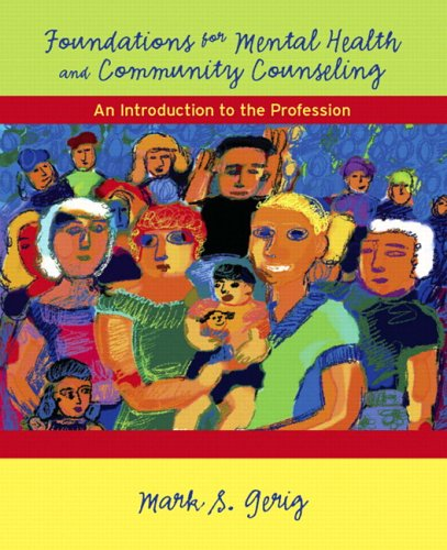 Foundations for Mental Health and Community Counseling An Introduction to the Profession  2007 edition cover