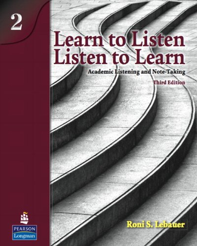 Learn to Listen, Listen to Learn 2 Academic Listening and Note-Taking 3rd 2009 edition cover