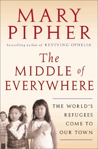 Middle of Everywhere The World's Refugees Come to Our Town  2002 edition cover