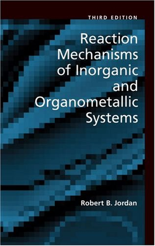 Reaction Mechanisms of Inorganic and Organometallic Systems  3rd 2006 (Revised) edition cover