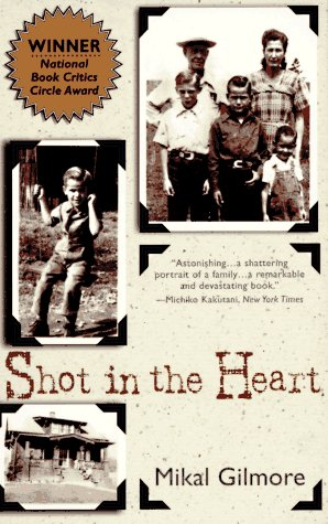 Shot in the Heart  Reprint edition cover