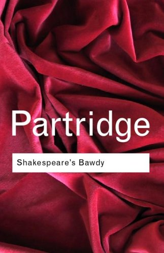 Shakespeare's Bawdy  4th 2001 (Revised) edition cover