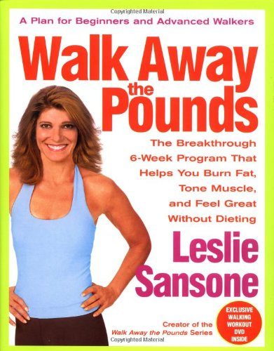 Walk Away the Pounds The Breakthrough 6-Week Program That Helps You Burn Fat, Tone Muscle, and Feel Great Without Dieting  2005 edition cover