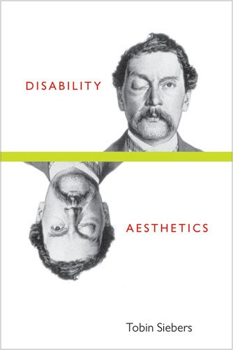 Disability Aesthetics   2010 edition cover