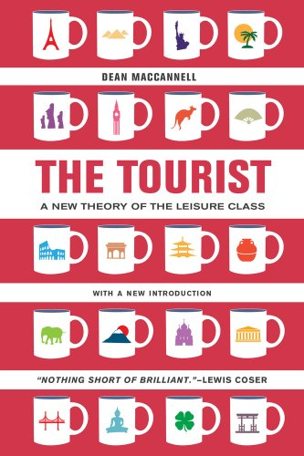 Tourist A New Theory of the Leisure Class 2nd 2013 (Revised) edition cover
