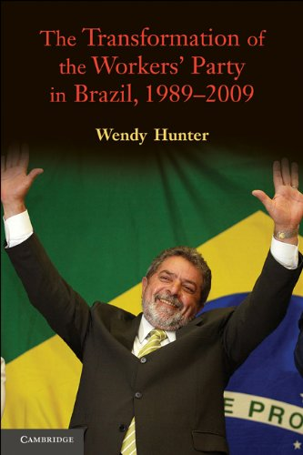Transformation of the Workers' Party in Brazil, 1989-2009   2010 9780521733007 Front Cover