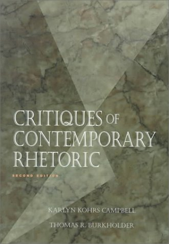 Critiques of Contemporary Rhetoric  2nd 1997 9780534195007 Front Cover