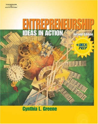 Entrepreneurship Ideas in Action 2nd 2004 (Revised) 9780538436007 Front Cover