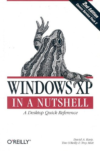 Windows XP in a Nutshell A Desktop Quick Reference 2nd 2005 9780596009007 Front Cover