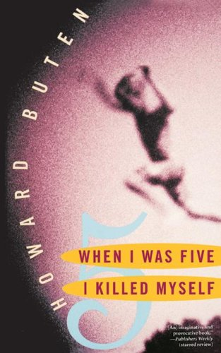 When I Was Five I Killed Myself   2001 (Reprint) edition cover