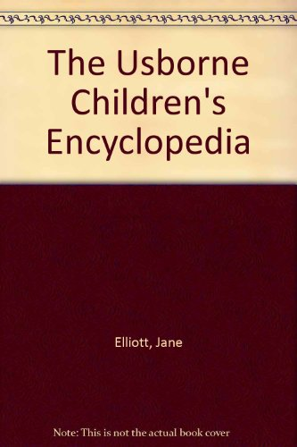 Usborne Children's Encyclopedia  N/A 9780746000007 Front Cover