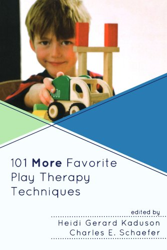 101 More Favorite Play Therapy Techniques  N/A 9780765708007 Front Cover