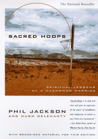 Sacred Hoops Spiritual Lessons of a Hardwood Warrior  1995 9780786882007 Front Cover