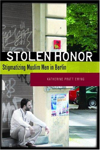 Stolen Honor Stigmatizing Muslim Men in Berlin  2008 edition cover