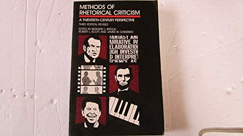 Methods of Rhetorical Criticism A Twentieth-Century Perspective 3rd (Revised) edition cover