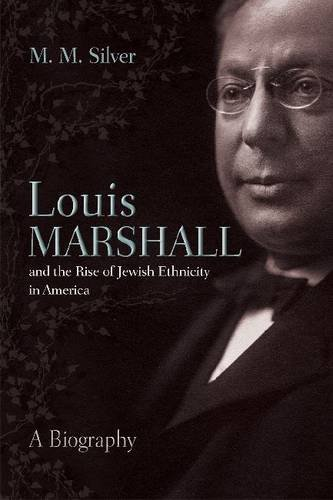 Louis Marshall and the Rise of Jewish Ethnicity in America:   2012 edition cover