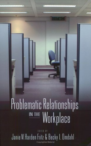 Problematic Relationships in the Workplace   2006 edition cover