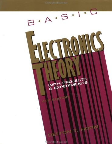 Basic Electrical Theory with Projects  4th 1994 edition cover