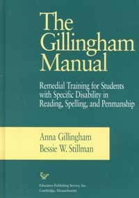 Gillingham Manual : Remedial Training for Students with Specific Disability in Reading, Spelling, and Penmanship 8th 1997 edition cover