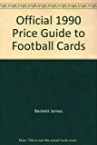 Official Price Guide to Football Cards, 1990 9th 9780876378007 Front Cover