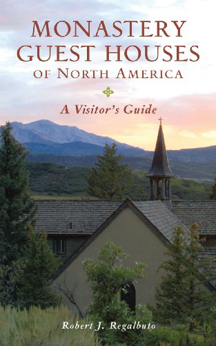 Monastery Guest Houses of North America A Visitor's Guide 5th (Guide (Instructor's)) edition cover