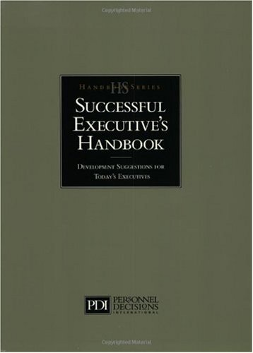Successful Executive's Handbook Development Suggestions for Today's Executives 2nd 1999 edition cover