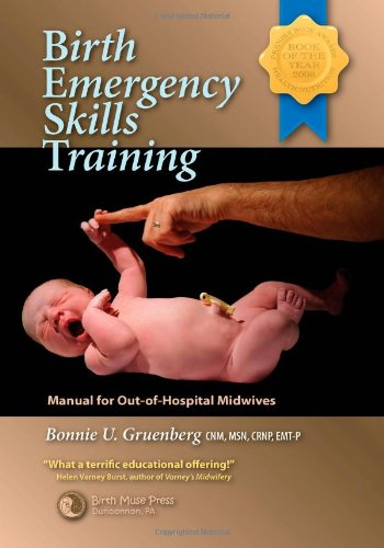 Birth Emergency Skills Training Manual for Out -of- Hospital Midwives N/A edition cover