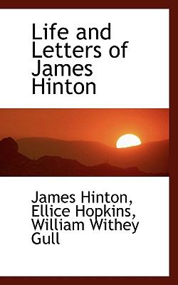 Life and Letters of James Hinton  N/A 9781116781007 Front Cover