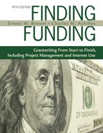 Finding Funding Grantwriting from Start to Finish, Including Project Management and Internet Use 5th 2008 edition cover