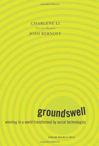 Groundswell Winning in a World Transformed by Social Technologies  2008 edition cover