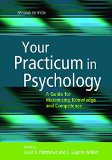 Your Practicum in Psychology A Guide for Maximizing Knowledge and Competence 2nd 2015 edition cover