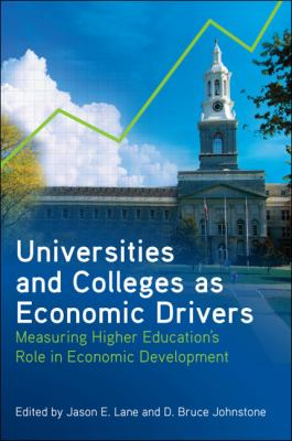Universities and Colleges As Economic Drivers Measuring Higher Education's Role in Economic Development  2012 edition cover