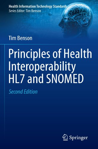 Principles of Health Interoperability HL7 and SNOMED  2nd 2012 edition cover