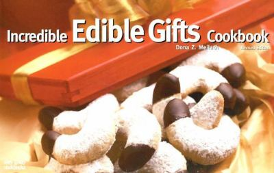 Incredible Edible Gifts Cookbook  Revised  9781558673007 Front Cover