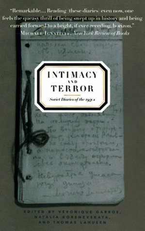 Intimacy and Terror Soviet Diaries of The 1930s N/A edition cover