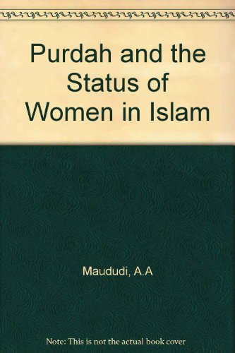Purdah and the Status of Women in Islam N/A 9781567442007 Front Cover