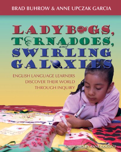 Ladybugs, Tornadoes, and Swirling Galaxies English Language Learners Discover Their World Through Inquiry  2006 edition cover