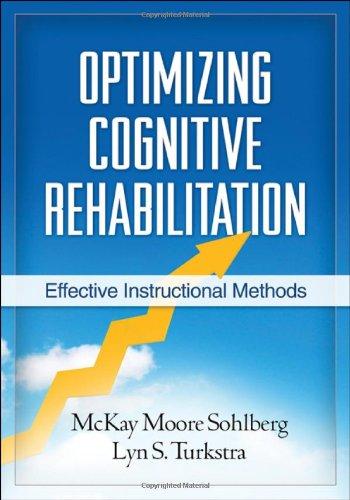 Optimizing Cognitive Rehabilitation Effective Instructional Methods  2011 edition cover