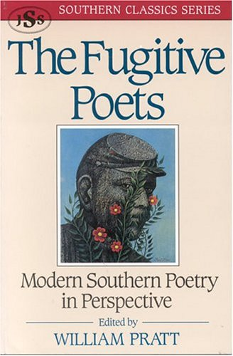 Fugitive Poets Modern Southern Poetry in Perspective Revised  9781879941007 Front Cover