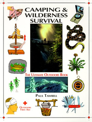 Camping and Wilderness Survival The Ultimate Outdoors Book  1996 edition cover