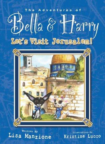 Let's Visit Jerusalem! Adventures of Bella and Harry  2013 9781937616007 Front Cover