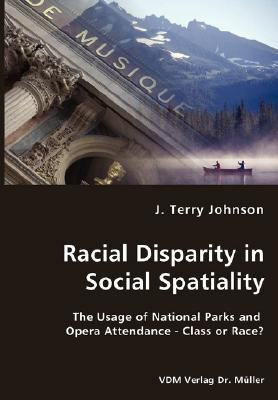 Racial Disparity in Social Spatiality N/A 9783836436007 Front Cover